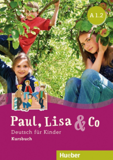 Paul, Lisa & Co A1.2 - učebnice